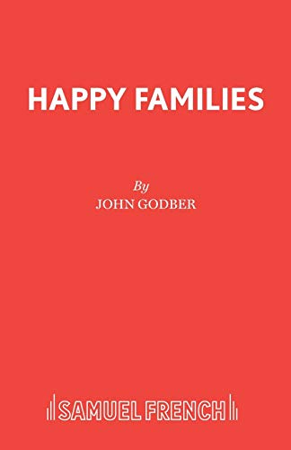 Happy Families (Acting Edition): John Godber