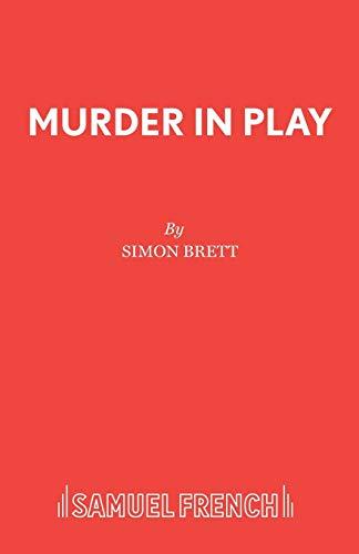 Murder in Play (Acting Edition): Brett, Simon
