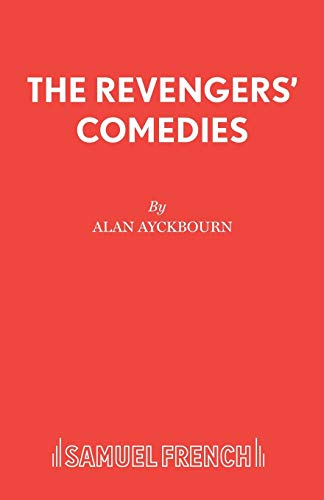 9780573018817: The Revengers' Comedies - A Play (Acting Edition S.)