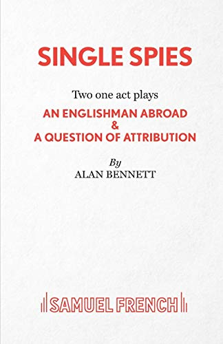 Single Spies (Acting Edition): Alan Bennett