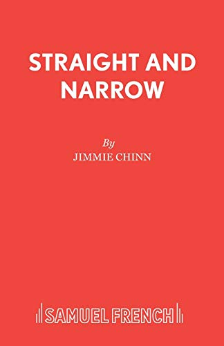 Straight and Narrow (Acting Edition): Chinn, Jimmie