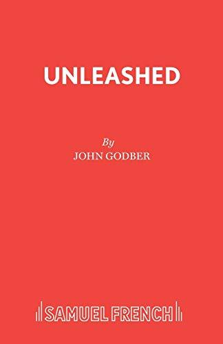 Unleashed: Godber, John