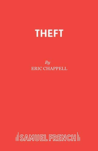 9780573019432: Theft (Acting Edition)