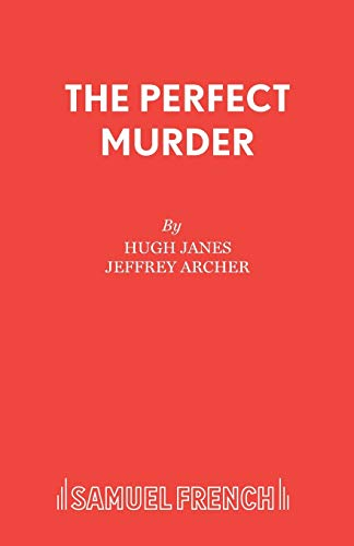 The Perfect Murder (French's Theatre Bookshop): Archer, Jeffrey