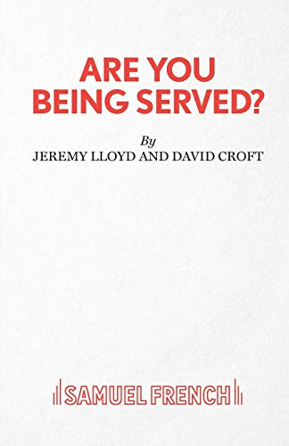 9780573019630: Are You Being Served? (French's Acting Edition S)