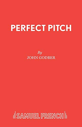 Perfect Pitch (French's Acting Edition S): Godber, John