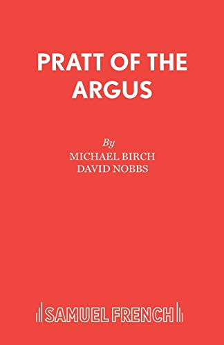 9780573019678: Pratt of the Argus (French's Acting Edition S)