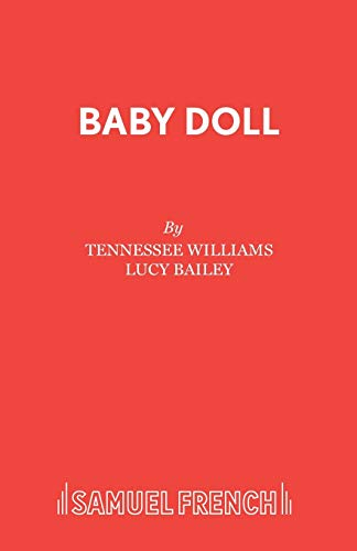 9780573019708: Baby Doll (French's Acting Edition)