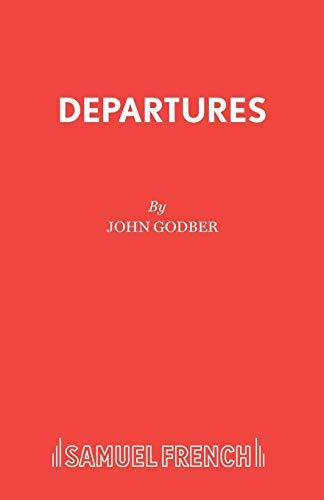 Departures: Godber, John