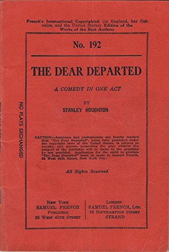 Dear Departed: Play (Acting Edition): S. Houghton