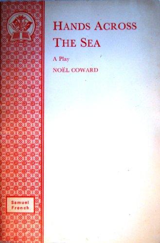 Hands Across Sea (Acting Edition): Noel Coward