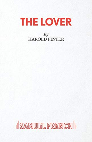The Lover (Acting Edition): Harold Pinter