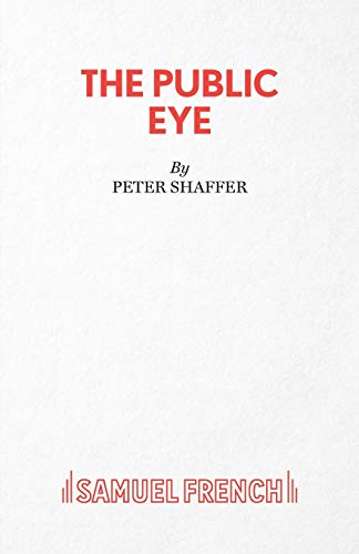 9780573022197: The Public Eye: Play (Acting Edition)