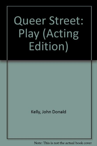9780573022227: Queer Street: Play (Acting Edition)