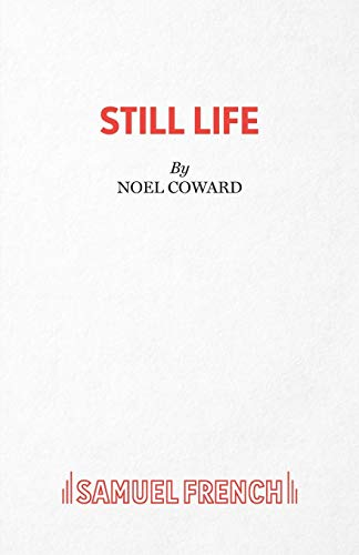 9780573022555: Still Life: a play in five scenes (from