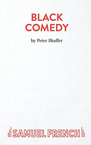 9780573023033: Black Comedy (French's Theatre Scripts)