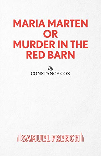 9780573023255: Maria Marten or Murder in the Red Barn - A Melodrama (Acting Edition S.)