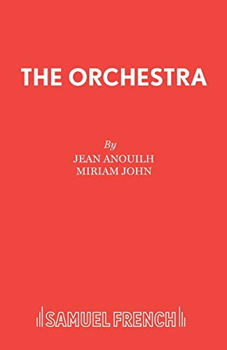 9780573023439: The Orchestra (Acting Edition)