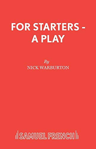 9780573023835: For Starters - A Play