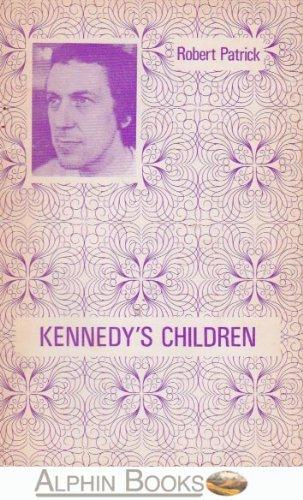 9780573025020: Kennedy's Children (Acting Edition)