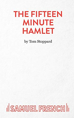 9780573025068: The Fifteen Minute Hamlet: A Play