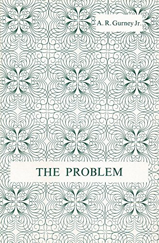 9780573025075: The Problem (Acting Edition)
