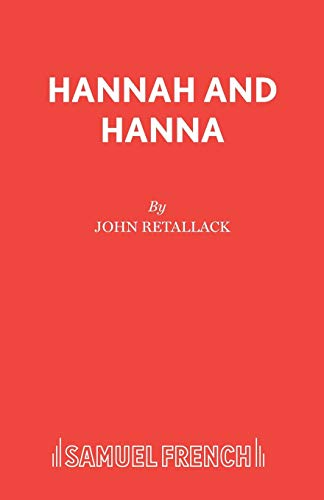 9780573030239: Hannah and Hanna (French's Acting Editions)
