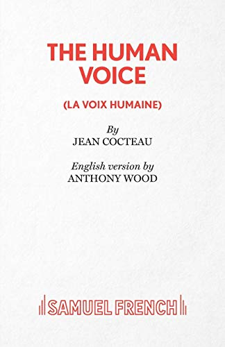 9780573033810: The Human Voice (Acting Edition)