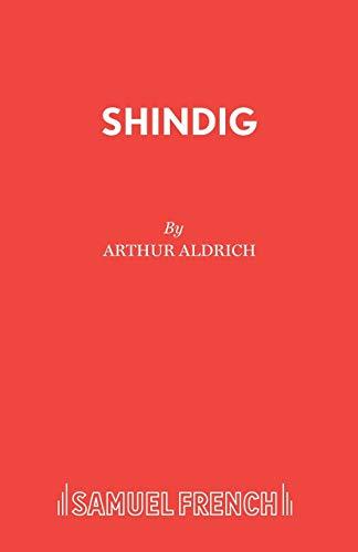 Shindig (Acting Edition): Arthur Aldrich