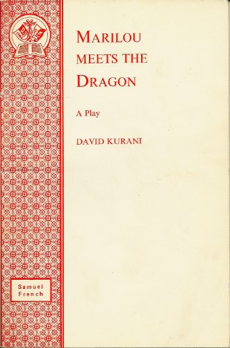 MARILOU MEETS THE DRAGON (ACTING EDITION S.): DAVID KURANI