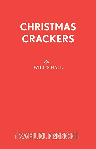 9780573050404: Christmas Crackers (Acting Edition S.)