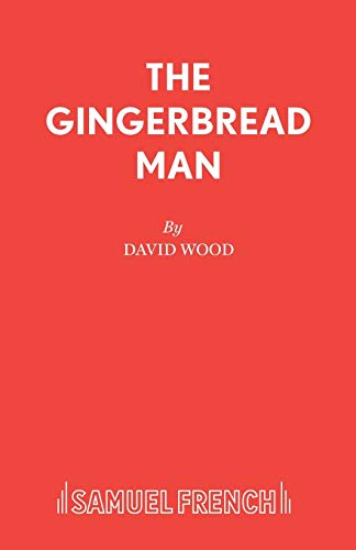 9780573050428: The Gingerbread Man: Libretto (Acting Edition)