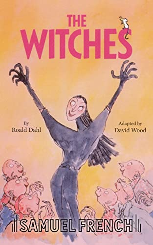 Witches, The (Acting Edition) (9780573050992) by David Wood