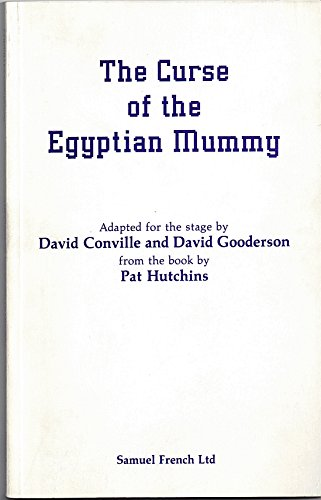 9780573051005: Curse of the Egyptian Mummy: Play (Acting Edition)