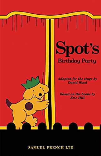 9780573051296: Spot's Birthday Party