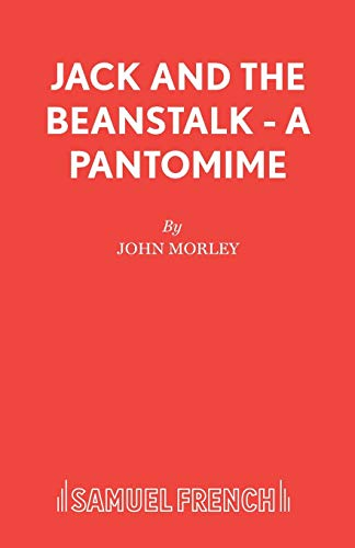 9780573064630: Jack and the Beanstalk - A Pantomime (Progress in Clinical and Biological)