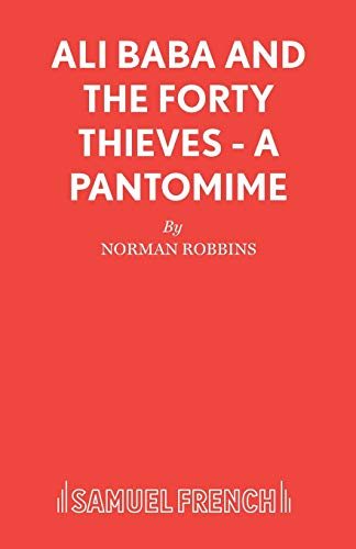 9780573064852: Ali Baba and the Forty Thieves - A Pantomime (Acting Edition S.)