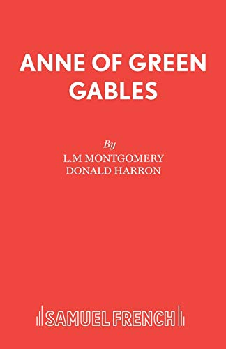 9780573080395: Anne of Green Gables (Acting Edition)