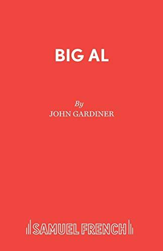 Big Al: Gardiner, John; Parr, Andrew