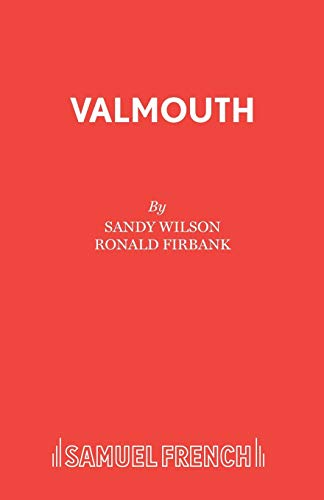 9780573080616: Valmouth (Acting Edition)