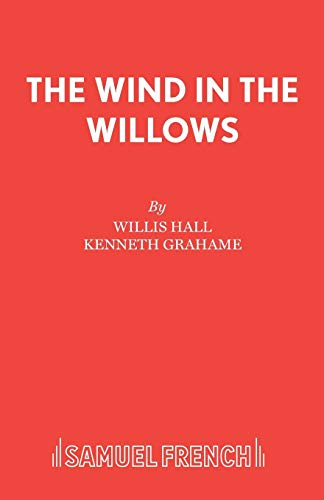 9780573080708: The Wind in the Willows (Acting Edition)