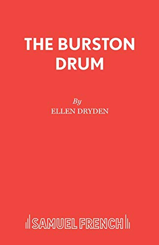 Burston Drum (Acting Edition) (0573080828) by Dryden, Ellen; Taylor, Don W.