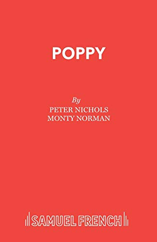 Poppy (Acting Edition): Peter Nichols