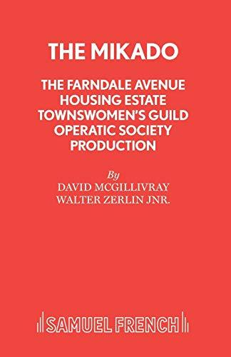 9780573080975: The Farndale Avenue Housing Estate Townswomen's Guild Operatic Society's Production of The Mikado