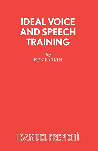 9780573090134: Ideal Voice and Speech Training