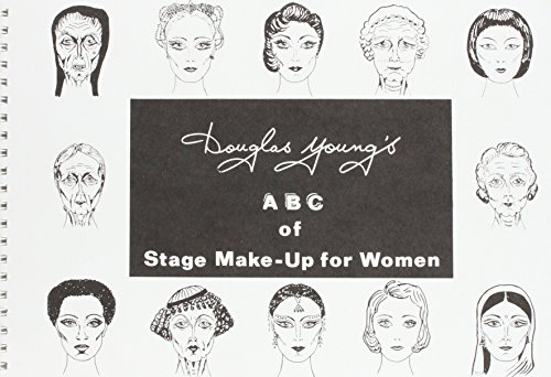 9780573091339: Douglas Young's ABC of Stage Make-up for Women