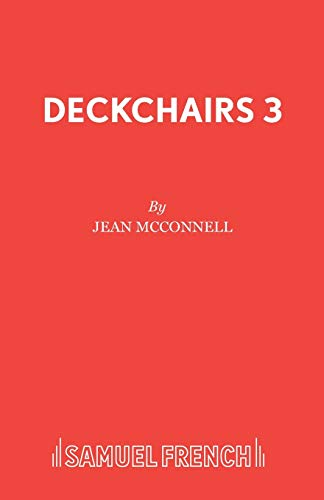 9780573100109: Deckchairs 3 (Acting Edition)
