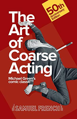 9780573110023: The Art of Coarse Acting