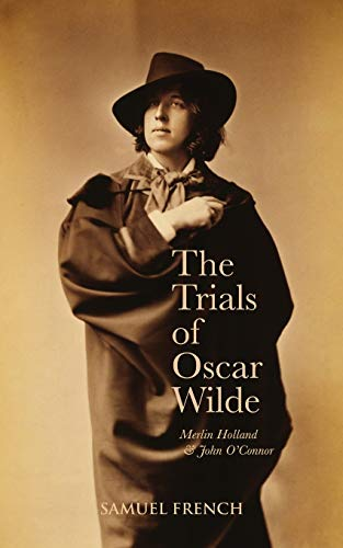 9780573110115: The Trials Of Oscar Wilde