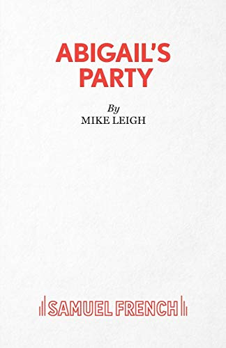 9780573110160: Abigail's Party (Acting Edition)
